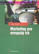 Jaroslav Světlík: Marketing pro evropský trh