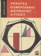 Jozef Eliaš: Príručka elementárnej matematiky a fyziky