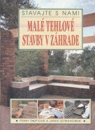 Penny Swiftová, Janek Szymanowski: Malé tehlové stavby v záhrade