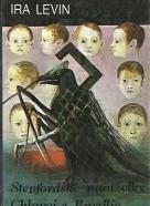 Ira Levin: Stepfordské manželky, Chlapci z Braźilie