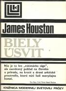 James Houston: Biely úsvit