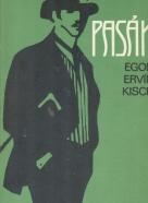 Egon Ervín Kisch: Pasák