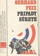 Gerhard Feix: Případy Súreté