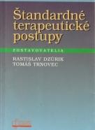 Rastislav Dzúrik, Tomáš Trnovec: Štandartné terapeutické postupy