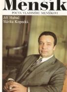 Slávka Kopecká, Jiří Hubač: Vladimír Menšík - Pocta Vladimíru Menšíkovi