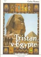 Carlos Romeu: Tristan v  Egypte