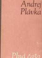 Andrej Plávka: Plná čaša
