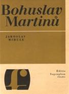 Jaroslav Mihule: Bohuslav Martinů