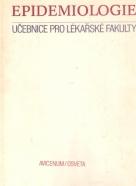 Kolektív autorov: Epidemiologie- Učebnice pro lékařské fakulty