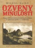 Michal Eliaš: Ozveny minulosti