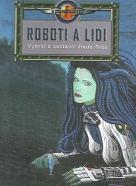 Vlado Ríša: Roboti a lidi