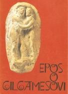 Vojtěch Zamarovský: Epos o Gilgamešovi