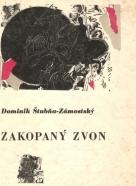 Dominik- Štubňa Zámostský: Zakopaný zvon