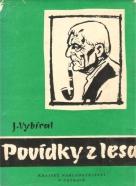 Josef Vybíral: Povídky z lesa