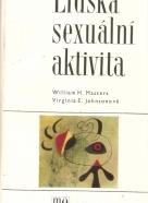 William H.Masters, Virginia E.Johnsonová: Lidská sexuální aktivita