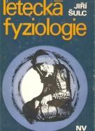 Jiří Šulc: Letecká fyziologie
