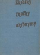 Zdeněk Kos: Zkratky, značky, akronymy