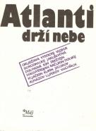 Kolektív autorov: Atlanti drží nebe