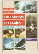 Ladislav Hýbal, Jana Hýbalová: Od Tsunami po lavíny