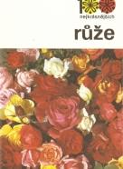 Kolektív autorov: 100 nejkrásnějších: Růže