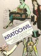 Miloš V.Kratochvíl: Panoptikum zašlých časů aneb úsměvná svědectví historie