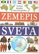 Kolektív autorov: Detská encyklopédia sveta