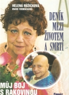 Helena Růžičková, Marie Formáčková : Deník mezi životem a smrtí