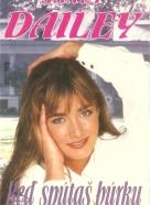 Janet Dailey: Keď spútaš búrku