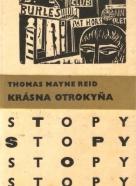 Thomas Mayne Reid: Krásna otrokyňa