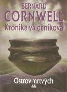 Bernard Cornwell: Kronika válečníkova 2- Ostrov mŕtvych