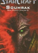 Christie Golden: Starcraft- Soumrak