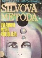 Judith Powell, Tag Powell: Silvova metóda- Ovládnutí mysli pro 90.léta