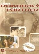 Phillip Hodson: Jak ''dokonalý'' je Váš partner?