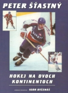 Peter Štastný, Igor Otčenáš: Hokej na dvoch kontinentoch