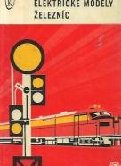 Ivan Nepraš: Elektrické modely železníc