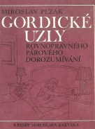 Miroslav Plzák: Gordické uzly