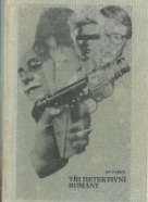 Ed Mcbain : Tři detektivní romany