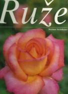Helmut Steinhauer : Ruže