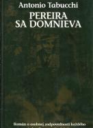 Antonio Tabucchi : Pereira sa domnieva
