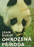 Jean Dorst : Ohrožená příroda