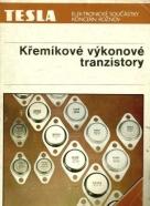 Kolektív autorov :Křemíkové výkonové tranzistory