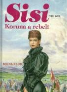 Marieluise Von Ingebheim : Sisi- Koruna a rebeli VIII.diel