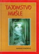 Mariana Komorová : Tajomstvo mušle