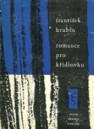 František Hrubín : Romance pro křídlovku