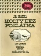 Jiří Brdečka: Kolty bez pozlátka