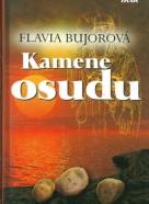 Flavia Bujorová: Kamene osudu
