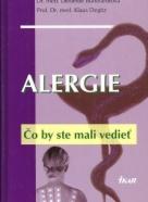 Kolektív autorov: Alergie - Čo by ste mali vedieť