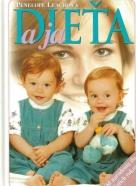Penelope Leachová: Dieťa a ja
