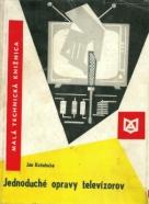 Ján Koženhuba: Jednoduché opravy televízorov