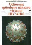 Kolektív autorov: Ochorenie spôsobené nákazou vírusom HIV / AIDS